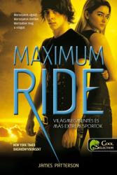 Maximum Ride 3. - Világmegmentés és más extrém sportok